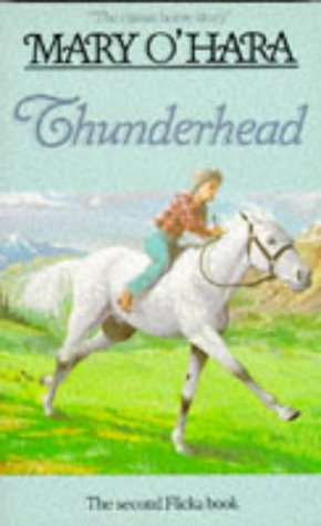 9780749709938: Thunderhead (Flicka Sequel)
