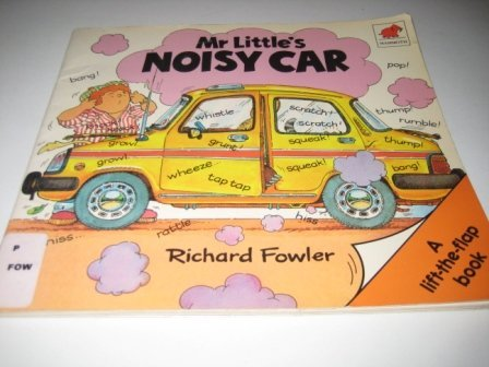 9780749710170: Mr. Little's Noisy Car
