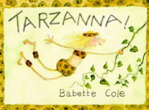 Tarzanna (9780749710217) by Cole, Babette