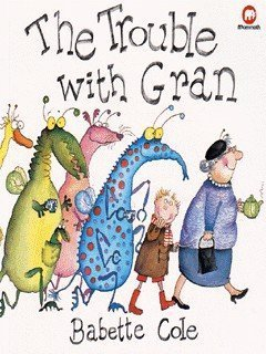 9780749710262: The Trouble with Gran