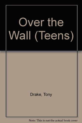 9780749710538: Over the Wall (Teens)