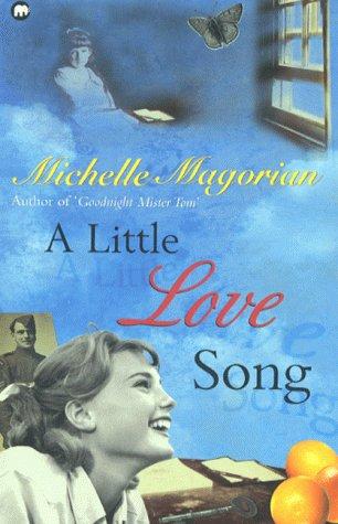 9780749710613: A Little Love Song