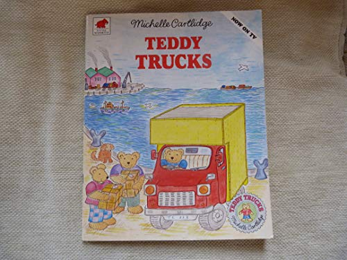 Teddy Trucks (0749711752) by Michelle Cartlidge