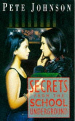 9780749712716: Secrets from the School Underground