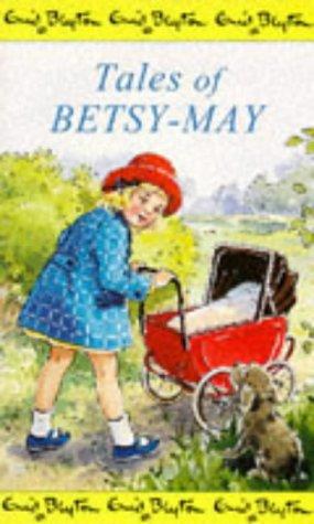 9780749712723: Tales of Betsy-May
