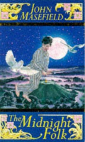 The Midnight Folk (Classic Mammoth S.): John Masefield