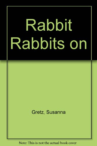 Rabbit Rabbits on (9780749712983) by Susanna Gretz