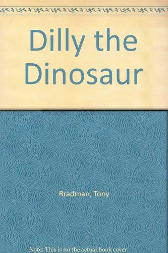 9780749713102: Dilly the Dinosaur