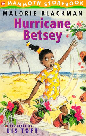 Hurricane Betsey (Mammoth Storybooks) (0749714239) by Malorie Blackman