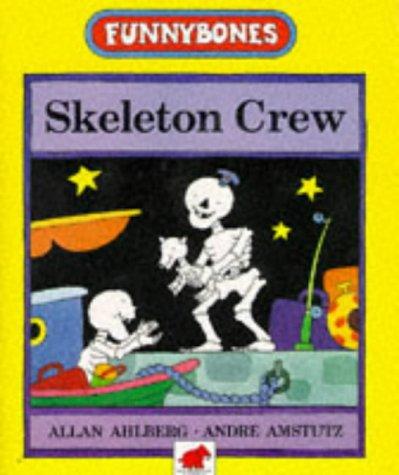 9780749714765: Skeleton Crew (Funnybones)
