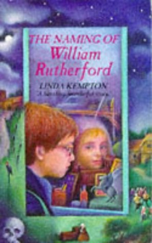 9780749715816: The Naming of William Rutherford