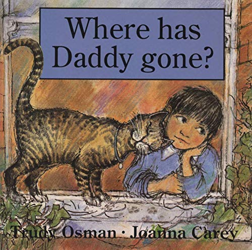 9780749715830: Where Has Daddy Gone?