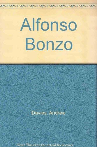 9780749716417: Alfonso Bonzo