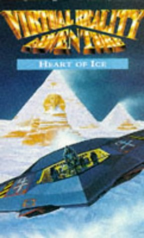 9780749716745: Virtual Reality: Heart of Ice (Virtual reality game books)
