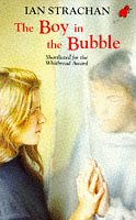 9780749716851: The Boy in the Bubble