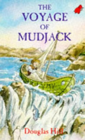 The Voyage of Mudjack: Douglas Hill
