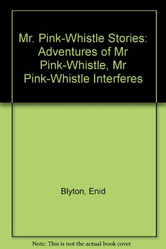 9780749717339: Mr. Pink-Whistle Stories: