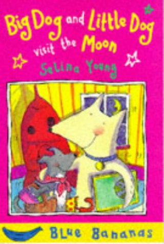 9780749718718: Big Dog and Little Dog Visit the Moon