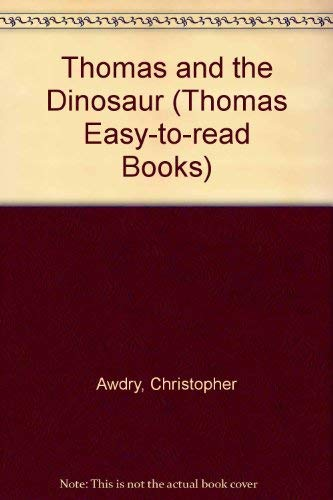9780749718787: Thomas and the Dinosaur (Thomas Easy-to-read Books)