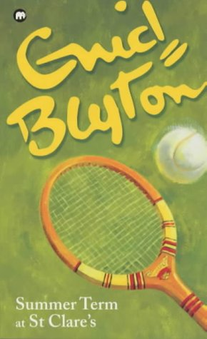 Summer Term at St.Clare's: Blyton, Enid