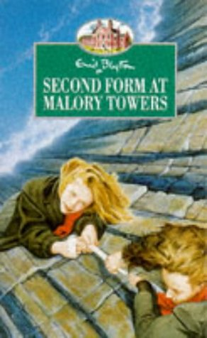 Second Form (Malory Towers): Enid Blyton