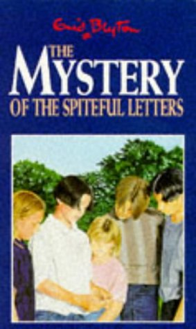 9780749719708: The Mystery of the Spiteful Letters (Five Find-outers & Dog)