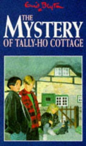 9780749719791: The Mystery of Tally-Ho Cottage (Five Find-outers & Dog)