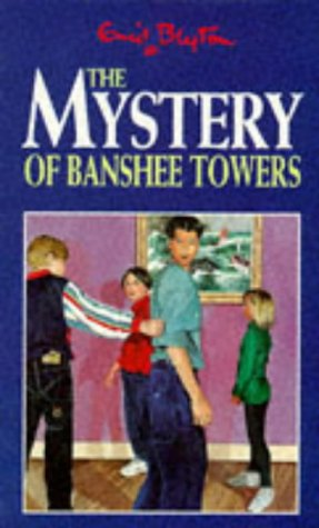 9780749719821: The Mystery of Banshee Towers (Five Find-outers & Dog)