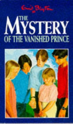 9780749719838: The Mystery of the Vanished Prince (Five Find-outers & Dog)