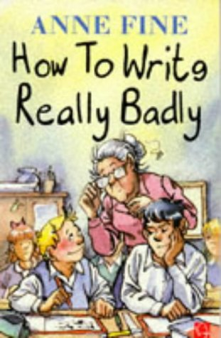 9780749720230: How to Write Really Badly