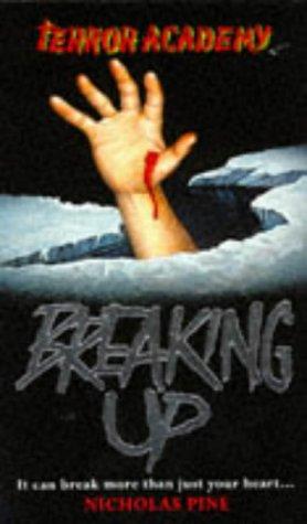 9780749723118: Breaking Up (Terror Academy)