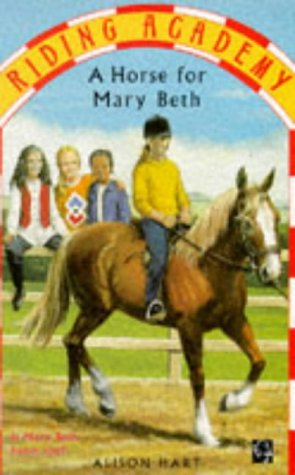 9780749726119: A Horse for Mary Beth (Riding Academy)