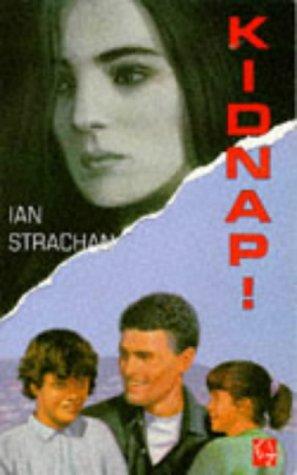 Kidnap!: Strachan, Ian