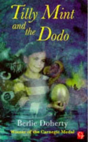 9780749727703: Tilly Mint and the Dodo