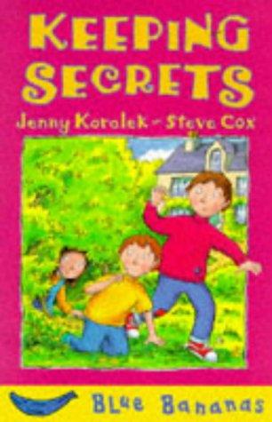 9780749728120: Keeping Secrets (Blue Bananas)