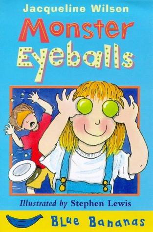 9780749728144: Monster Eyeballs (Blue Bananas)