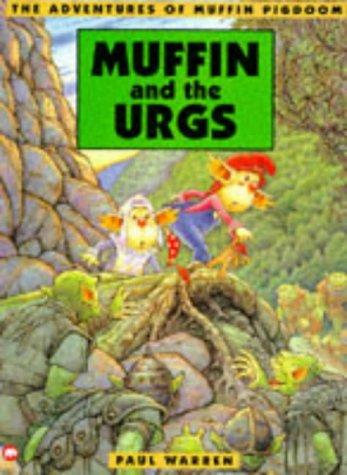 9780749729622: Muffin Pigdoom & the Urgs (Adventures of Muffin Pigdoom)