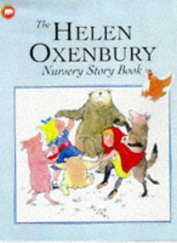 9780749730215: The Helen Oxenbury Nursery Story Book (Picture Mammoth)