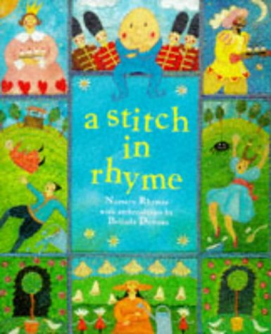 9780749730222: A Stitch in Rhyme: Nursery Rhymes with Embroideries