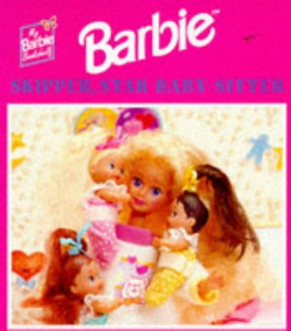 9780749730376: Barbie: Skipper, Star Babysitter (My Barbie Bookshelf)