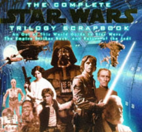 9780749730901: Star Wars Trilogy Movie Scrapbook