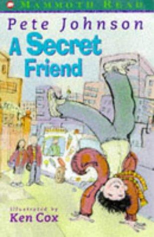 9780749731052: Secret Friend (Mammoth Read)