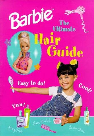 9780749732073: Barbie: Barbie Ultimate Hair Guide (My Barbie Bookshelf)