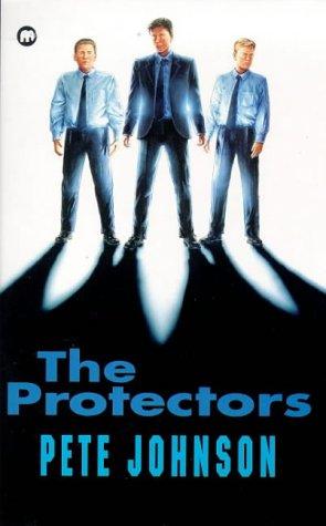 9780749732561: The Protectors