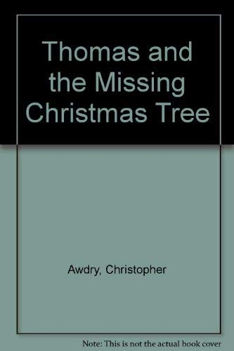9780749733315: Thomas and the Missing Christmas Tree