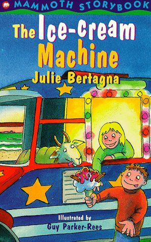9780749734183: The Ice-cream Machine (Mammoth Storybooks)