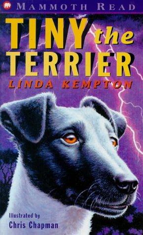 Tiny the Terrier (Mammoth Read): Kempton, Linda