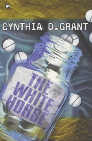 The White Horse (Contents): Cynthia D. Grant