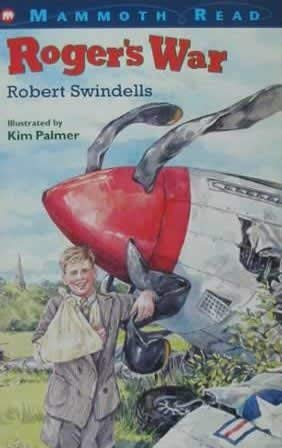 Roger's War (Mammoth Read): Robert Swindells, Kim