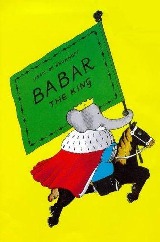 Babar the King: Laurent de Brunhoff